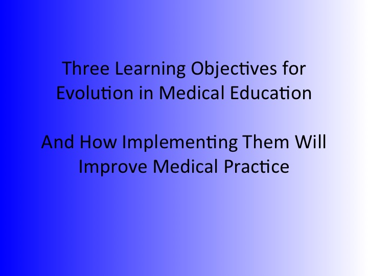 Learning objectives for medical education…and how they can improve medical practice