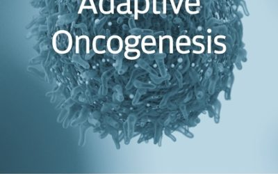 Adaptive Oncogenesis: How Cancer Evolves inside Us by James DeGregori
